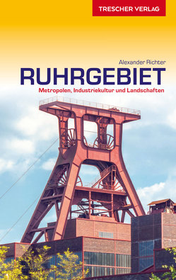 Reiseführer Ruhrgebiet von Richter,  Alexander