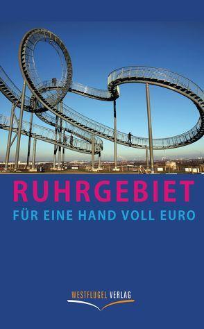 Ruhrgebiet für eine Hand voll Euro von Peters,  Ulrike Katrin, Raab,  Karsten-Thilo