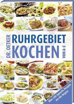 Ruhrgebiet Kochen von A-Z von Dr. Oetker