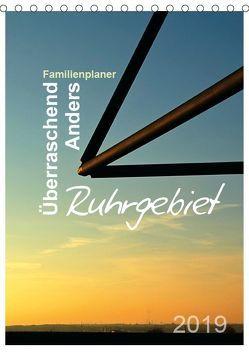 Ruhrgebiet – Überraschend – Anders (Tischkalender 2019 DIN A5 hoch) von Düll,  Sigrun