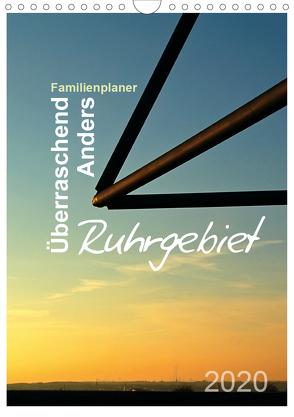 Ruhrgebiet – Überraschend – Anders (Wandkalender 2020 DIN A4 hoch) von Düll,  Sigrun
