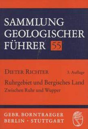 Ruhrgebiet und Bergisches Land von Richter,  Dieter