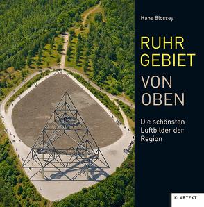 Ruhrgebiet von oben von Blossey,  Hans