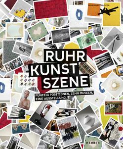 RuhrKunstSzene von Hiekisch-Picard,  Sepp, Kröner,  Magdalena, Schwalm,  Hans-Jürgen, Ullrich,  Ferdinand