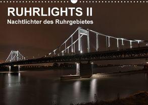 Ruhrlights II – Nachtlichter des Ruhrgebietes (Wandkalender 2018 DIN A3 quer) von Heymanns -Der Nachtfotografierer, - Rolf