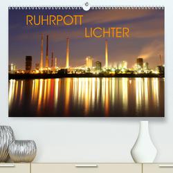 RUHRPOTT LICHTER (Premium, hochwertiger DIN A2 Wandkalender 2020, Kunstdruck in Hochglanz) von Joecks,  Armin