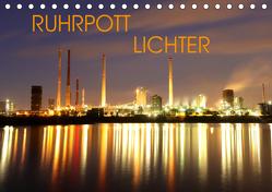 RUHRPOTT LICHTER (Tischkalender 2019 DIN A5 quer) von Joecks,  Armin