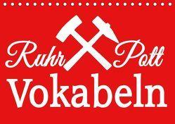 Ruhrpott Vokabeln (Tischkalender 2019 DIN A5 quer) von Daus,  Christine
