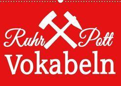 Ruhrpott Vokabeln (Wandkalender 2019 DIN A3 quer) von Daus,  Christine
