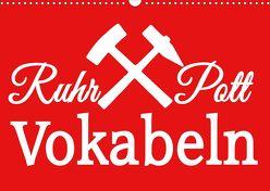 Ruhrpott Vokabeln (Wandkalender 2020 DIN A3 quer) von Daus,  Christine