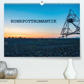 Ruhrpottromantik (Premium, hochwertiger DIN A2 Wandkalender 2020, Kunstdruck in Hochglanz) von van de Loo,  Moritz
