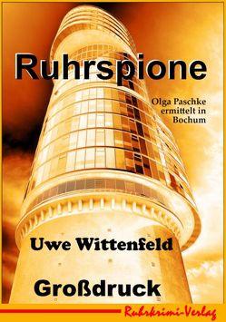 Ruhrspione Großdruck von Wittenfeld,  Uwe