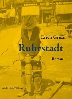 Ruhrstadt von Grisar,  Erich, Maxwill,  Arnold