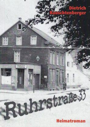Ruhrstraße 33 von Rauschtenberger,  Dietrich