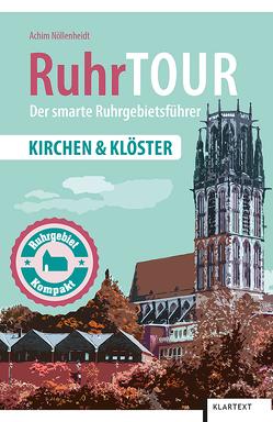 RuhrTOUR Kirchen & Klöster von Nöllenheidt,  Achim