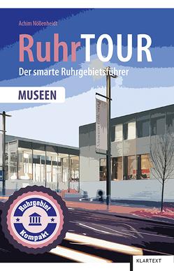 RuhrTOUR Museen von Nöllenheidt,  Achim