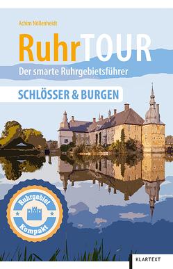 RuhrTOUR Schlösser & Burgen von Nöllenheidt,  Achim