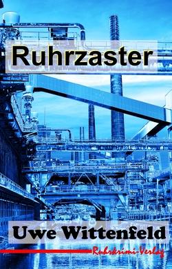 Ruhrzaster-Olga Paschke ermittelt in Bochum von Wittenfeld,  Uwe