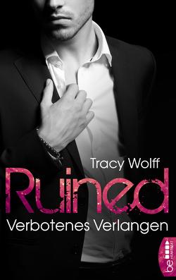 Ruined – Verbotenes Verlangen von Wolff,  Tracy