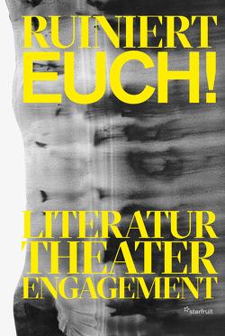 Ruiniert Euch! von Lembert-Dobler,  Christiane, Rothenberger,  Manfred, Schuester,  Anne, Seidel,  Sebastian, Waldow,  Stephanie