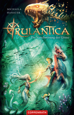Rulantica (Bd. 2) von Hanauer,  Michaela, Ihle,  Jörg, Mack,  Michael, Mundinger,  Tobias, Vogt,  Helge