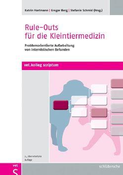 Rule-Outs für die Kleintiermedizin von Berg,  Gregor, Hartmann,  Katrin, Schmid,  Stefanie