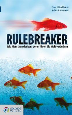 Rulebreaker – Taschenbuchausgabe von Jánszky,  Sven G, Jenzowsky,  Stefan A