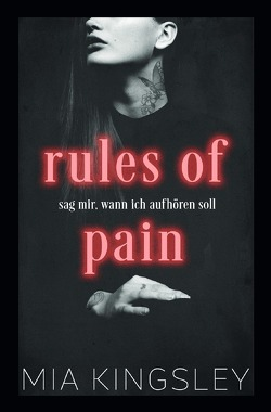 Rules Of Pain von Kingsley,  Mia