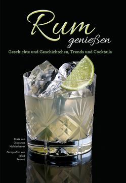 Rum genießen von Moldenahuer,  Giovanna, Petroni,  Fabio