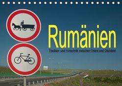 Rumänien – Tradition und Fortschritt zwischen Orient und Okzident (Tischkalender 2019 DIN A5 quer) von Hallweger,  Christian