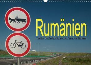 Rumänien – Tradition und Fortschritt zwischen Orient und Okzident (Wandkalender 2018 DIN A3 quer) von Hallweger,  Christian
