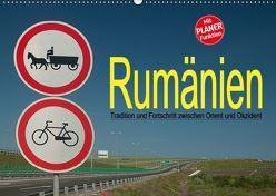 Rumänien – Tradition und Fortschritt zwischen Orient und Okzident (Wandkalender 2019 DIN A2 quer) von Hallweger,  Christian