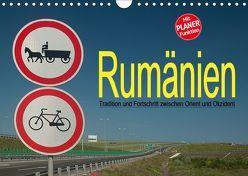 Rumänien – Tradition und Fortschritt zwischen Orient und Okzident (Wandkalender 2019 DIN A4 quer) von Hallweger,  Christian