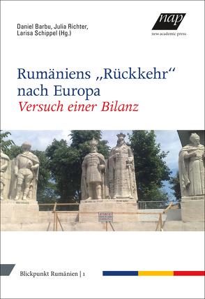 """Rumäniens """"Rückkehr"""" nach Europa von Barbu,  Daniel, Schippel,  Larisa"""