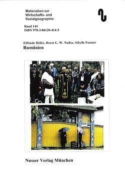Rumänien, ein Abriss von Festner,  Sibylle, Höfer,  Elfriede, Nußer,  Horst,  G.W.