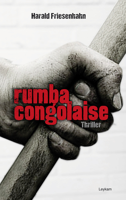 Rumba congolaise von Friesenhahn,  Harald