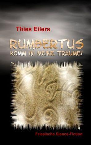 Rumbertus von Eilers,  Thies