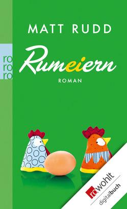Rumeiern von Rudd,  Matt, Walther,  Julia
