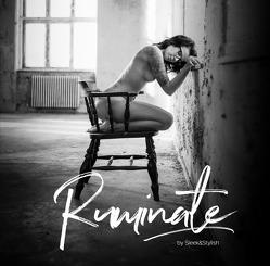 Ruminate / Ruminate | Bildband von Gerlach,  Christian