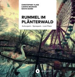 Rummel im Plänterwald von Flade,  Christopher, Neumann,  Ludwig, Szabo,  Sacha