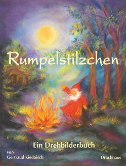 Rumpelstilzchen von Grimm,  Jacob, Grimm,  Wilhelm, Kiedaisch,  Gertraud