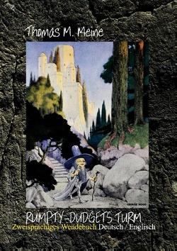 Rumpty-Dudgets Turm – Rumpty-Dudget's Tower von Hawthorne,  Julian, Meine,  Thomas M.