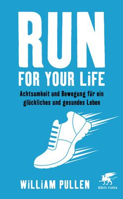 Run for your Life von Fuchs,  Dieter, Pullen,  William