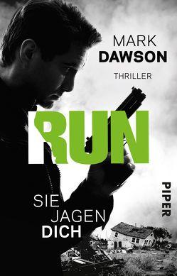 Run – Sie jagen dich von Dawson,  Mark, Kuhn,  Wibke