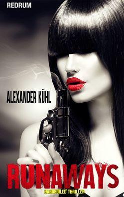 Runaways von Kühl,  Alexander