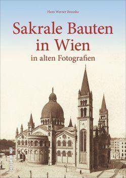 Sakrale Bauten in Wien von Bousska,  Hans Werner