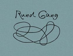 Rund Gang von Brandenberger,  Res, Rüegsegger,  Anita