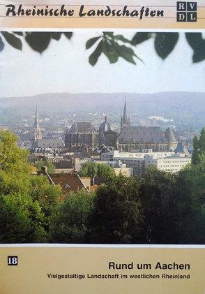 Rund um Aachen von Moll,  Gerhard, Savelsbergh,  Erich