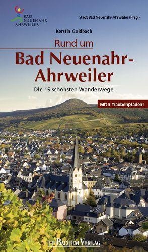 Rund um Bad Neuenahr-Ahrweiler von Goldbach,  Kerstin