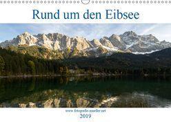 Rund um den Eibsee (Wandkalender 2019 DIN A3 quer)